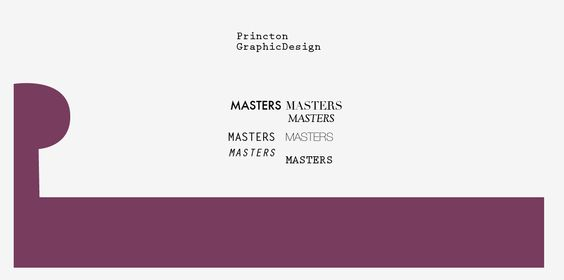 Selecting a typeface for Princeton Graphic Design Masters logo and early stage of an unfinished unused logo for the series.