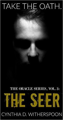Amazon.com: The Seer (The Oracle Series Book 3) eBook: Cynthia D. Witherspoon: Kindle Store