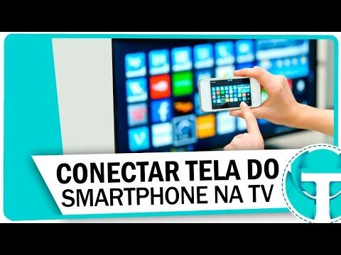 Como Espelhar A Tela Do Celular Na Smart Tv Conectar O