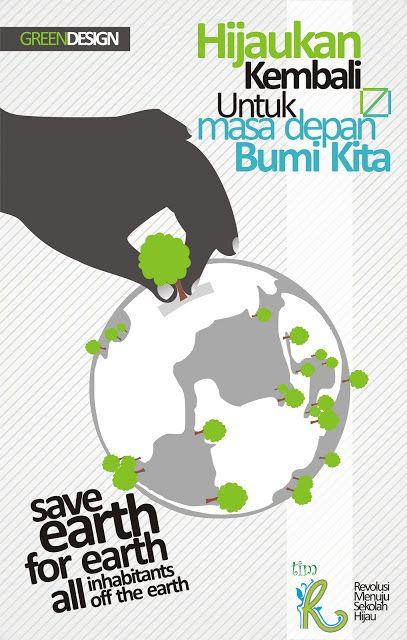 15 Contoh Gambar Desain Poster Lingkungan Go Green Alul Stemaku Desain Poster Poster Pemanasan Global