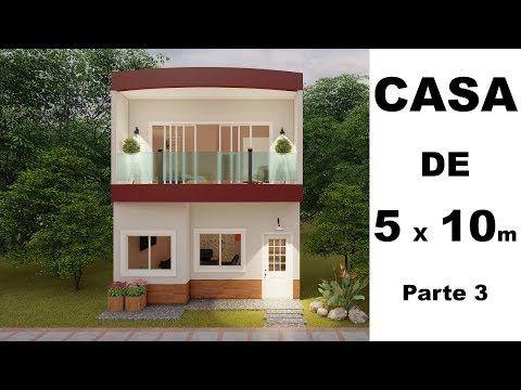 Casa Pequena De 5 X 10 Metros Parte 3 Youtube Casas Pequenas Casas De Dos Pisos Diseno Casas Pequenas