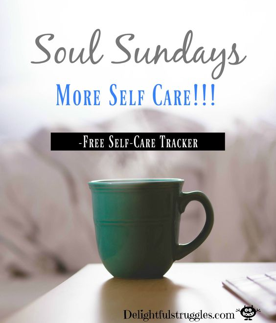 Soul Sunday: Creating A Self-Care Plan Soul Sundays, this week we're talking about Self-Care. Are you ready for a weekly reflection with a FREE self-care tracker? Click the link to get your free copy of the tracker today! Click the link, it's FREE!!!!! http://delightfulstruggles.com/soul-sunday-creating-self-care-plan/