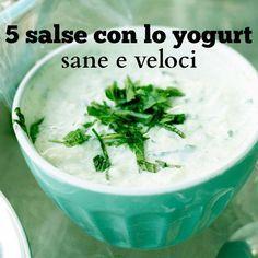 5 salse con lo yogurt sane, veloci e semplici, senza cottura. Salse con lo yogurt bianco, anche light o greco, per accompagnare verdure, pesce o frutta.