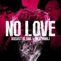 August Alsina feat. Nicki Minaj  -  No Love by Rovio_Red buzz on SoundCloud