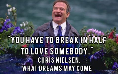 O Captain, My Captain: A Tribute to Robin Williams   The Squeeze {What Dreams May Come, Robin Williams quotes, celebrity quotes, Robin Williams death, in remembrance of Robin Williams, #OCaptainMyCaptain, #RobinWilliams, in memoriam} #worththesqueeze