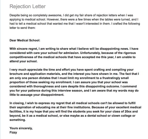 Medical school rejection form letter -- applicant rejecting school - rejection letter