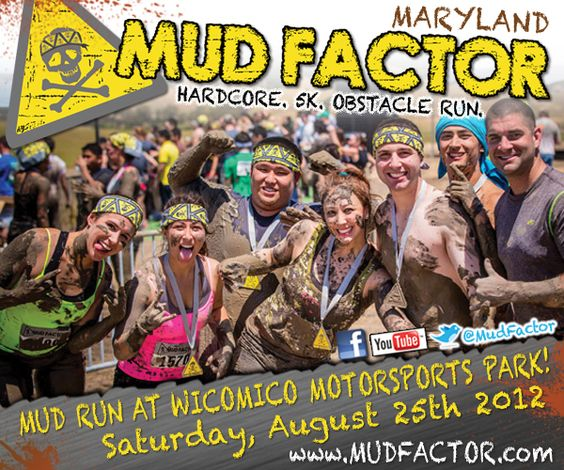 Mud Factor Maryland on August 25th. This hardcore 5k obstacle mud run is the perfect opportunity to exercise your demons!  Premier venues, bad ass obstacles, kick ass music and more...