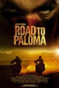 Road to Paloma 2014 Latest Hollywood Action Movie Online