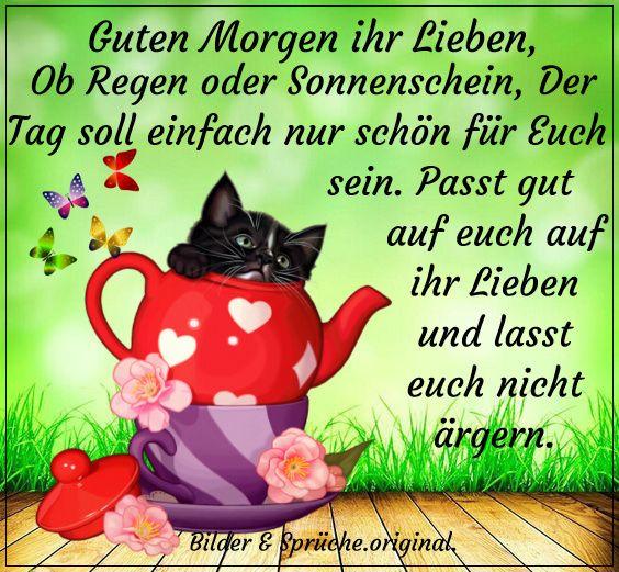 Pin Von Emma Schöller Auf Guten Morgen Liebe Guten Morgen