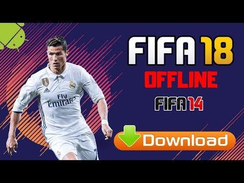 Fifa 18 Offline Mod Fifa 14 Apk Android Download With Images