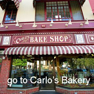 visit Carlo's Bakery and order a cream puff cake