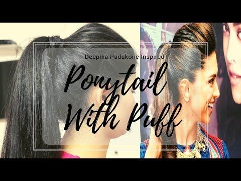 Deepika Padukone Inspired Ponytail Hairstyle Youtube Ponytail Hairstyles Hairstyle Youtube Deepika Padukone Hair