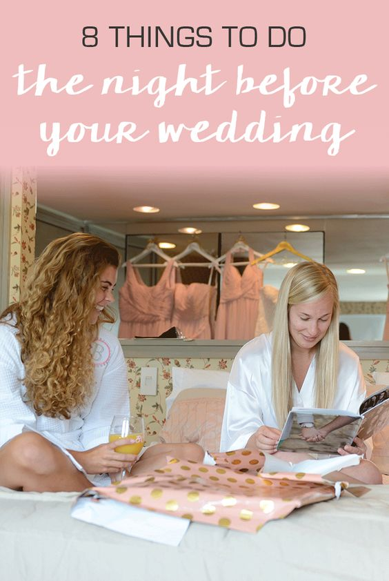 Gift Ideas For Bride Night Before Wedding : Wedding Countdown: What To Do the Night Before Your Wedding The ...