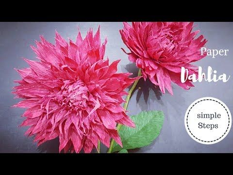 Crepe Paper Flower How To Make Paper Dahlia Flower From Crepe