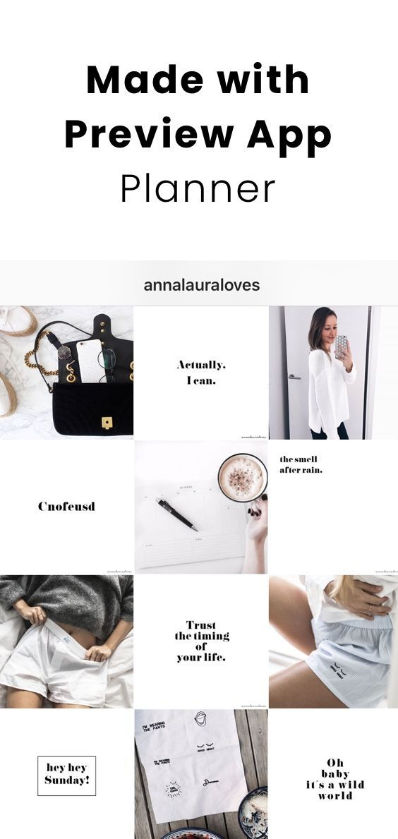 Annalauraloves Uses Preview App To Plan Her Instagram Feed She Is