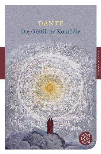 Die Göttliche Komödie (Fischer Klassik): Amazon.de: Dante Alighieri, Philalethes: Bücher