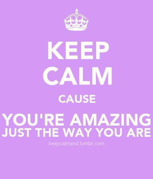 Baby You Re Amazing: The Way You Are, Just The Way And You Are Amazing On Pinterest