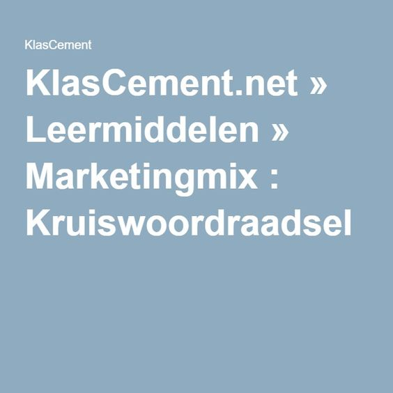 KlasCement.net » Leermiddelen » Marketingmix : Kruiswoordraadsel