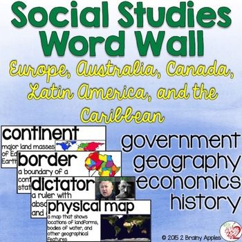 Word wall created for the middle grade social studies classroom. Includes important vocabulary words relating to government, geography, economics, and history of the following regions: Europe, Australia, Canada, Latin American and the Caribbean. $