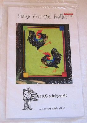 Uncut Mad Dog Marketing Wall Quilt Pattern Shake Your Tail Feather | eBay