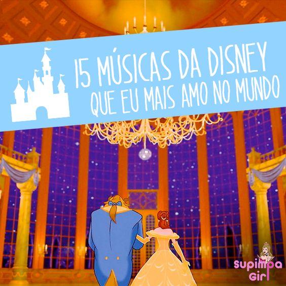 15 músicas da Disney que eu mais amo no mundo. Bora ler!