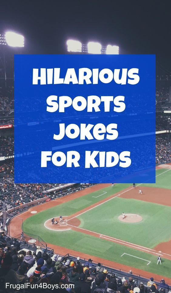 Hilarious Sports Jokes For Kids With Images Sports Joke Jokes For Kids Funny Jokes For Kids