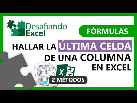 Hallar La última Celda De Una Columna En Excel Fórmulas De Excel 68 Youtube Clases De Computacion Excel Formulas Hojas De Cálculo
