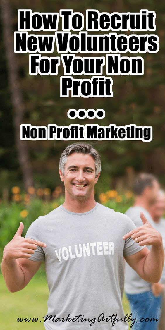 How To Recruit New Volunteers For Your Non Profit | Non Profit Marketing