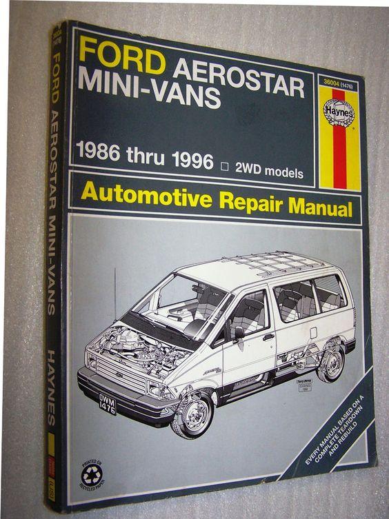 36004 (1476) Haynes Repair Manual Ford Aerostar Mini Vans 86-96 2WD Models