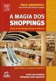 A Magia dos Shoppings