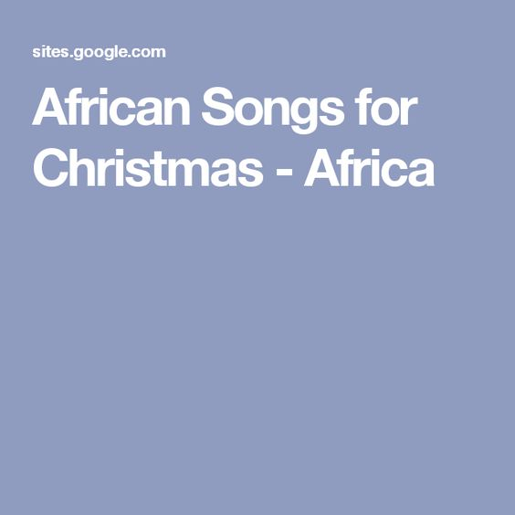 African Songs for Christmas - Africa