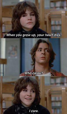 The Breakfast Club  - Quando você crescer, seu coração morrerá. - Quem se importa? - Eu me importo.
