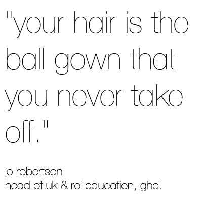 hair styling quotes make sure every day is a hair day ghd quote 4512