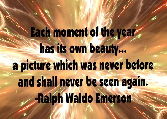 each moment quote by Ralph Waldo Emerson