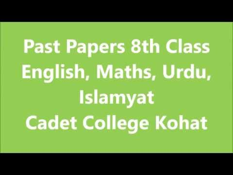 8th Class Past Papers Urdu English Islamyat Maths Cadet College