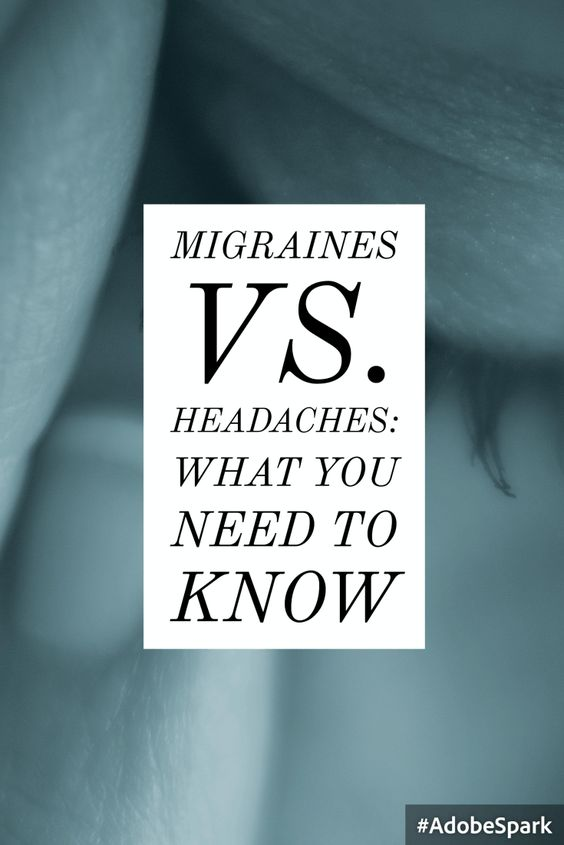 Migraines vs. Headaches: What You Need to Know