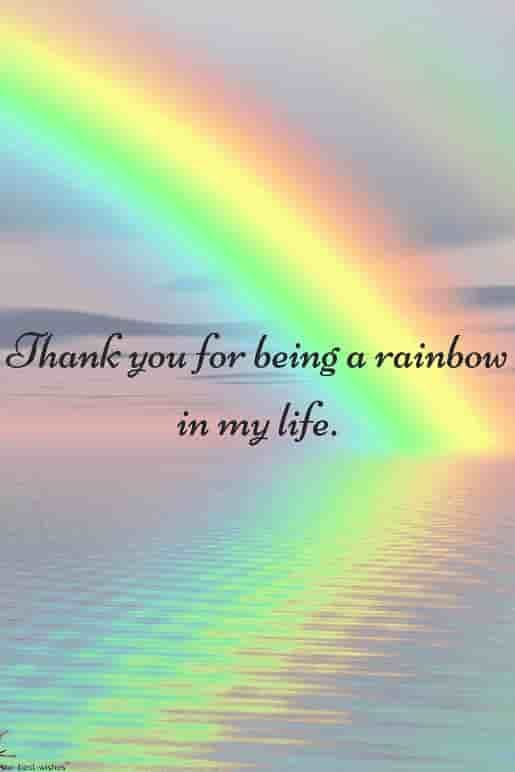 Thank you my life with rainbow.