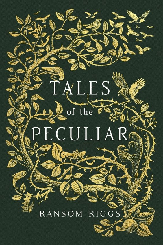 Tales of the Peculiar by Ransom Riggs | 28 YA Books You Have To Read This Autumn