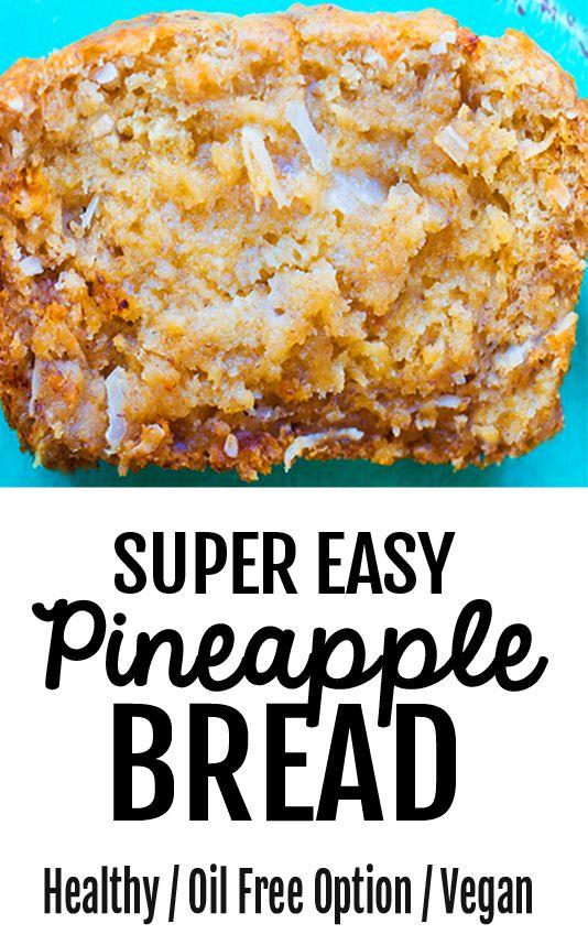 Super Healthy Pineapple Bread Recipe