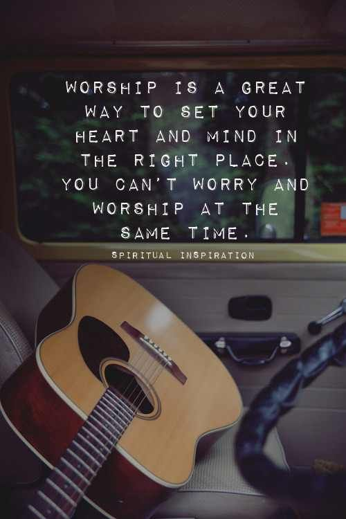 Reminder that worship takes my mind off the situation and places its focus on an Almighty All-Sufficient God