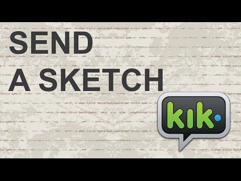 How To Send A Sketch On Kik Youtube Instant Messenger