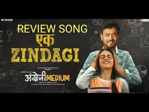 Ekzindagisong Trendingsong Irfaankhan Englishmedium Ek Zindagi Song In 2020 Irrfan Khan Hindi Lyrics