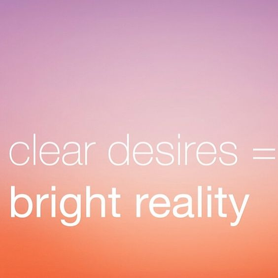Truth. Clarity is a beautiful thing. #desiremap