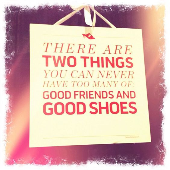 Famous Quotes About Sharing: Great Shoe Sayings...