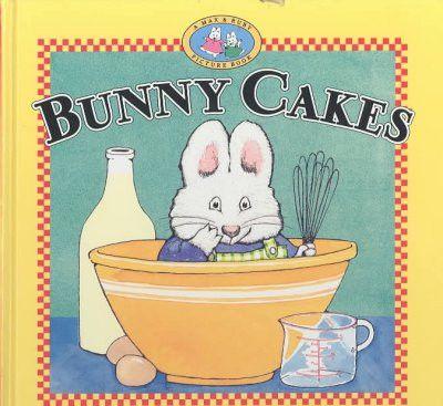 Bunny Cakes (Max & Ruby)