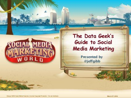 Social media marketing - The Data Geek's Guide to Social Media Management. March 2014. *****