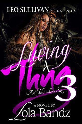 Luving a Thug 3