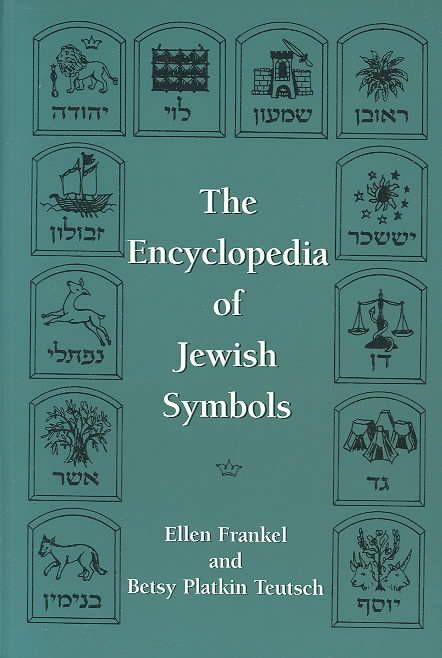 The Encyclopedia Of Jewish Symbols (Paperback) By