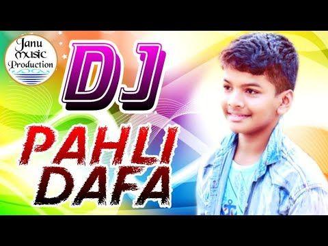 Pehli Dafa Dj Remix Satyajeet Jena New Latest Love Dj Mix Song 2019 Youtube Dj Mix Songs Dj Remix Songs
