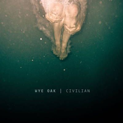 Civilian - Wye Oak